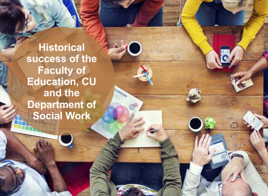 Historical success of the Faculty of Education, CU and the Department of Social Work